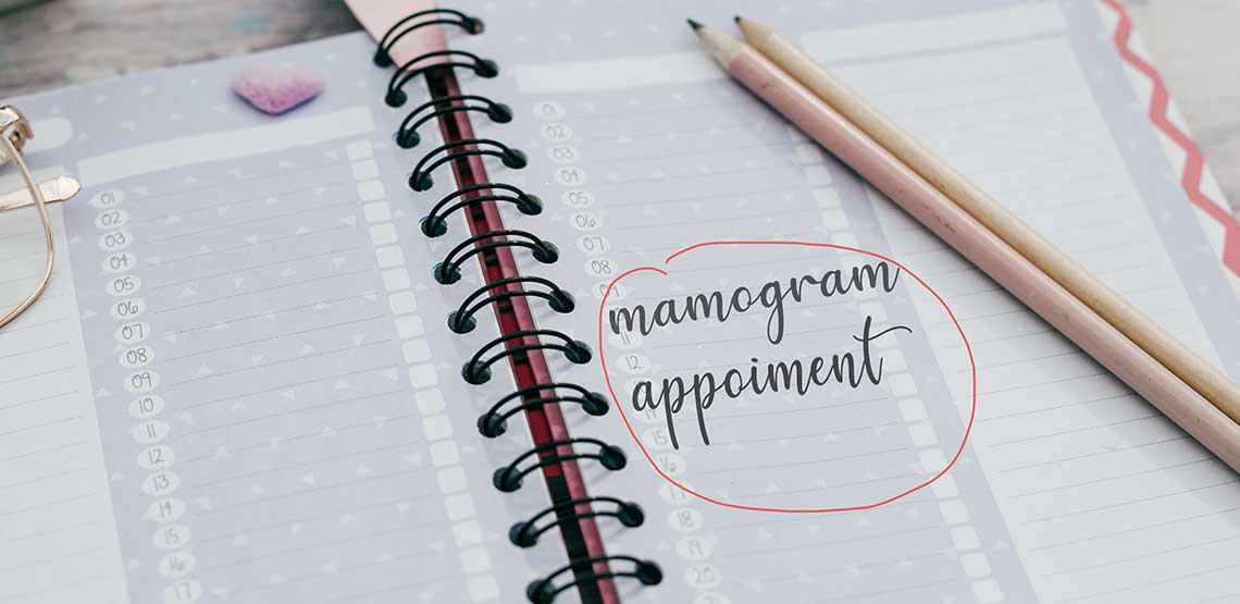 "A day planned with ""mamogram appointment"" written in it"